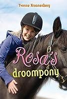 Rosa's droompony