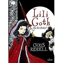 Lili Goth, Tome 02: Une fête d'enfer