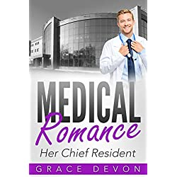 MEDICAL ROMANCE: Her Chief Resident (Baily Mills Hosptial Book 1, Doctor Romance, Contemporary Romance) (English Edition)
