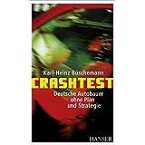 Crashtest - Deutsche Autobauer ohne Plan und Strategie