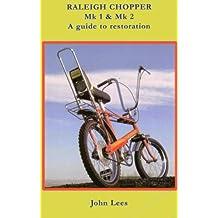 Raleigh Chopper MK1 & MK2 History and Restoration
