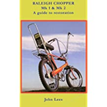 Raleigh Chopper MK1 & MK2 History and Restoration (English Edition)