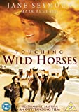 Touching Wild Horses [DVD]