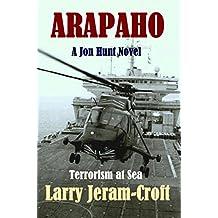 Arapaho (Jon Hunt Book 4)