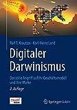 Digitaler Darwinismus: Der stille Angriff auf Ihr Geschäftsmodell und Ihre