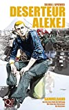 'Deserteur Alexej: Sammelband' von Selma J. Spieweg