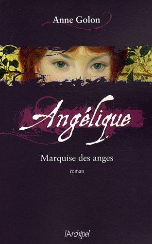 Angélique : roman (1) : Marquise des Anges : roman