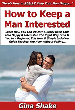 keeping a man interested