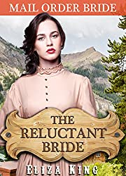 MAIL ORDER BRIDE: The Reluctant Bride and the Jealous Teacher: Clean Historical Western Romance (Children of Laramie Book 2)
