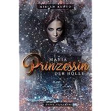 Mania : Prinzessin der Hölle