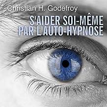 S'aider soi-même par l'auto-hypnose