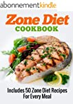ZONE DIET: Zone Diet Cookbook (Includ...