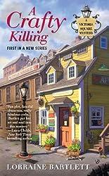 A Crafty Killing (Victoria Square Mystery)
