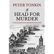 A Head for Murder (Tom Musgrave Series Book 2)