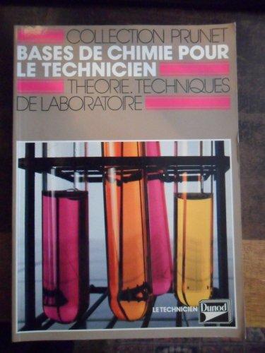BASES DE CHIMIE POUR LE TECHNICIEN 2NDE. Notions de laboratoire