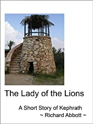 The Lady of the Lions (Short Stories of Kephrath Book 2)