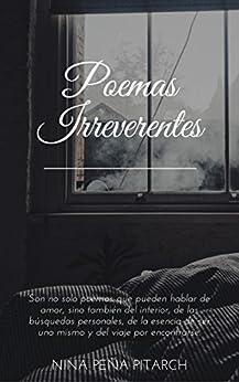 Poemas irreverentes (Spanish Edition) by [Peña Pitarch, Nina]