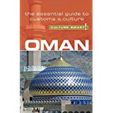 Oman - Culture Smart!: the essential guide to customs & culture: The Essential Guide to Customs and Culture
