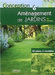 Conception et aménagement de jardins : 40 plans et modèles