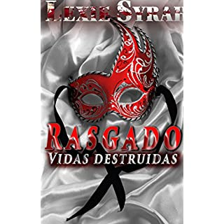 Rasgado: Una novela de Romance oscuro BDSM (Vidas destruidas nº 1) (Spanish Edition)