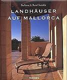 Landhäuser auf Mallorca - Barbara Stoeltie