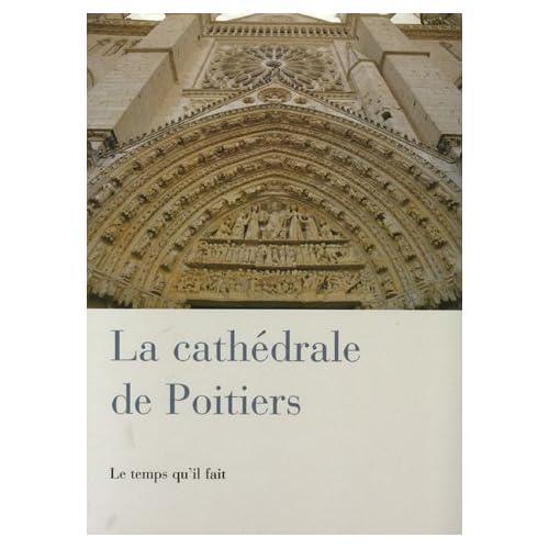La cathédrale de Poitiers