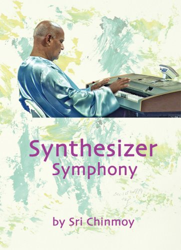 SRI CHINMOY - Synthesizer Symphony