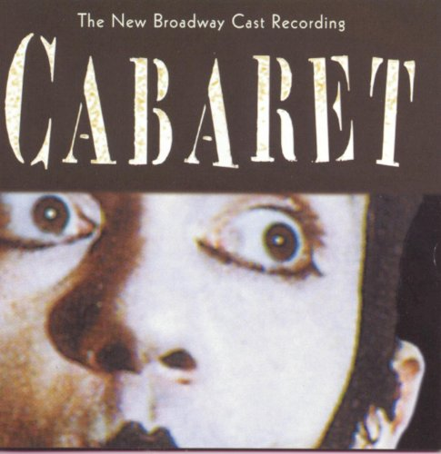 Cabaret (New Broadway Cast Recording) (New Broadway Cast)