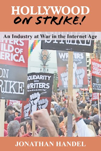 Guild Screen Actors (Hollywood on Strike!: An Industry at War in the Internet Age - The Writers Guild (WGA) Strike and Screen Actors Guild (SAG) Stalemate (Entertainment Labor Unions) (English Edition))