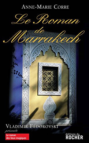 Le Roman De Marrakech [Pdf/ePub] eBook