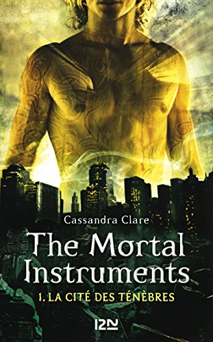 The Mortal Instruments - tome 1 par [CLARE, Cassandra]