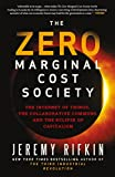 Zero Marginal Cost Society, The