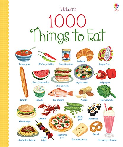 1000 Things To Eat (1000 Pictures)