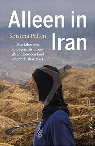 Alleen in Iran (Dutch Edition)