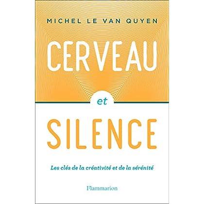 Cerveau et silence (Sciences)
