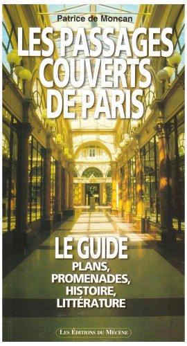 Le guide des passages couverts de Paris