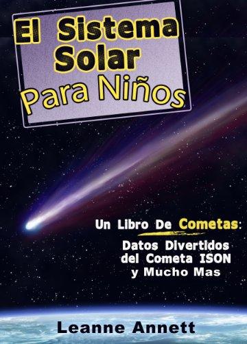 El Sistema Solar Para Niños Un Libro De Cometas Datos Divertidos Y