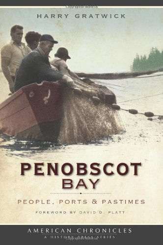 penobscot-bay-people-ports-pastimes-american-chronicles