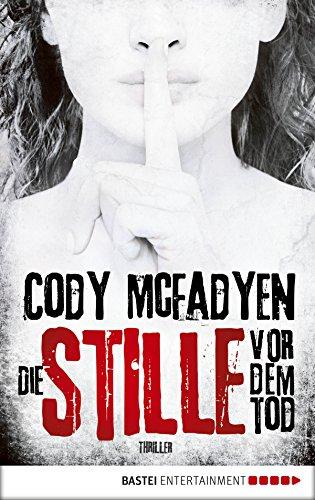 Die Stille vor dem Tod: Thriller (Smoky Barrett 5) (German Edition)