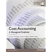 Cost Accounting, Global Edition 15th edition by Rajan, Madhav, Datar, Srikant M., Horngren, Charles T. (2014) Paperback