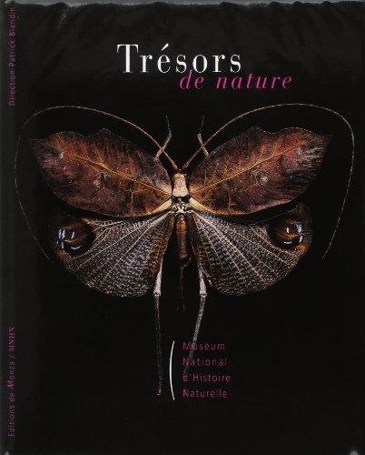 Trésors de nature : Muséum national d'histoire naturelle par Collectif, Patrick Blandin