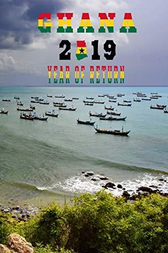 GHANA 2019 YEAR OF RETURN: Senya Beraku Beach Ghanaian Map Flag Art Softcover Note Book Diary | Lined Writing Journal Notebook | 100 Pages | African Journey Ancestry Travel -
