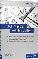 SAP MaxDB-Administration (SAP PRESS)