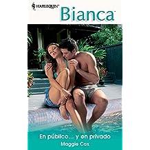 En público... y en privado (Bianca)