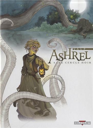 Ashrel T04 Le cercle noir