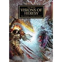 Horus Heresy: Visions of Heresy (The Horus Heresy)