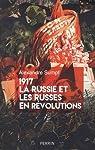 1917. La Russie et les Russes en révolutions par Sumpf