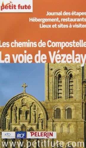 Les chemins de Compostelle, la voie de Vzelay