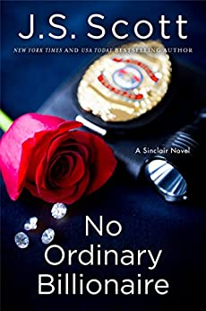 No Ordinary Billionaire (The Sinclairs Book 1) by [Scott, J. S.]