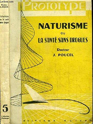 Naturisme ou la santé sans drogues